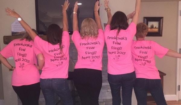 Frankowski's Final Fling!! T-Shirt Photo